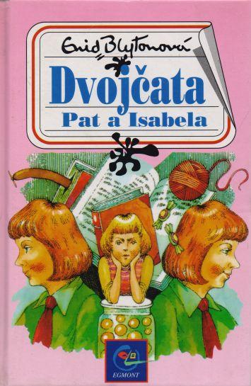 Enid Blytonová - Dvojčata Pat a Isabela