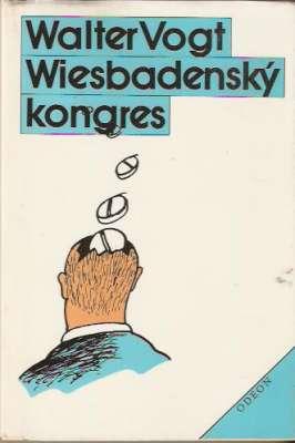 Walter Vogt - Wiesbadenský kongres
