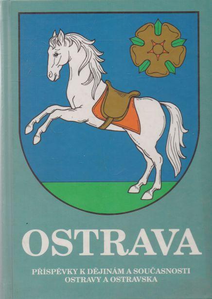 - Ostrava 18. Příspěvky k dějinám a současnosti Ostravy a Ostravska.