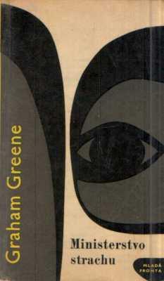 Graham Greene - Ministerstvo strachu