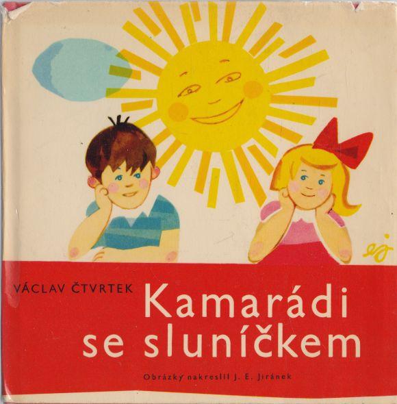 Václav Čtvrtek - Kamarádi se sluníčkem