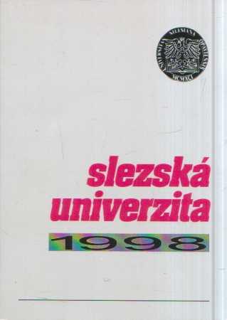 - Slezská univerzita 1998 - výroční zpráva