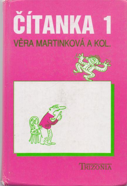 Věra Martinkoá a kol. - Čítanka 1