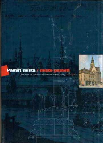 kolektiv autorů - Paměť místa / místo paměti