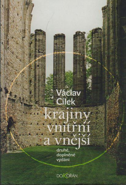 Václav Cílek - Krajiny vnitřní a vnější