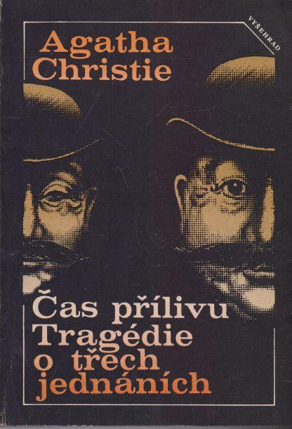 Agatha Christie - Čas přílivu. Tragédie o třech jednáních.