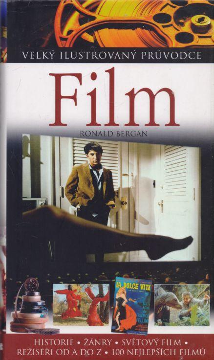 Ronald Bergan - Film - velký ilustrovaný průvodce