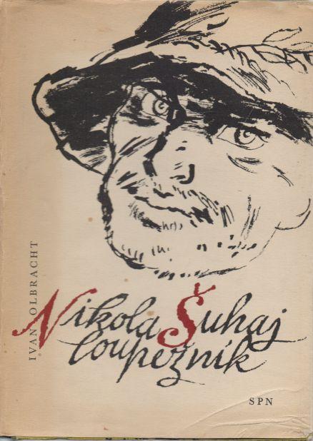 Ivan Olbracht - Nikolaj Šuhaj loupežník