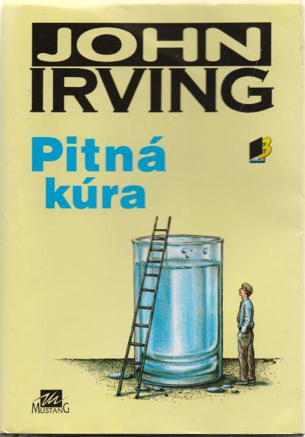 John Irving - Pitná kúra