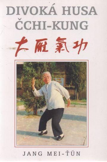 Jan Mei-Ťün - Divoká husa. Čchi-Kung