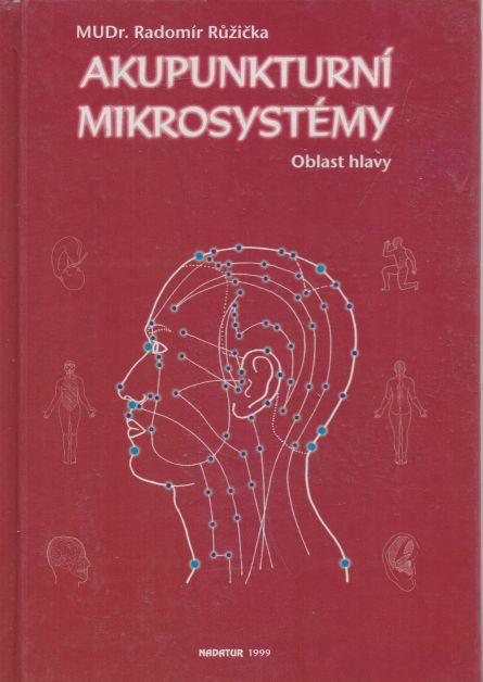 Radomír Růžička - Akupunkturní mikrosystémy - oblast hlavy