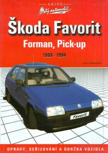 Jerzy Jalowiecki - Škoda Favorit, Forman, Pick-up