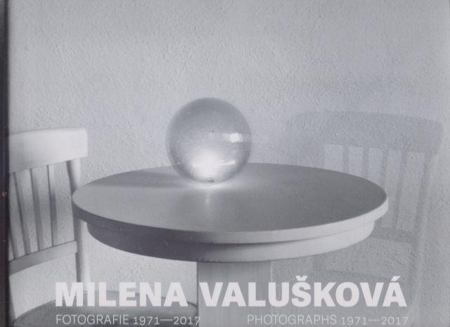 Štěpánka Bieleszová - Milena Valušková. Fotografie 1971 - 2017