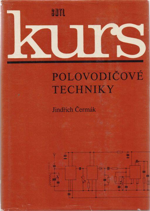 Jindřich Čermák - Kurs polovodičové techniky