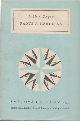 Julius Zeyer - Radúz a Mahulena