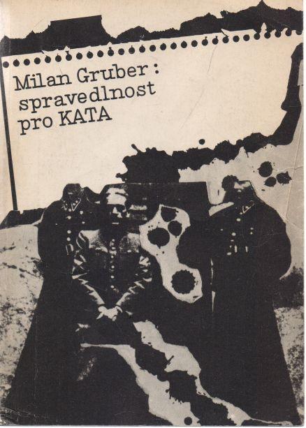 Milan Gruber - Spravedlnost pro kata