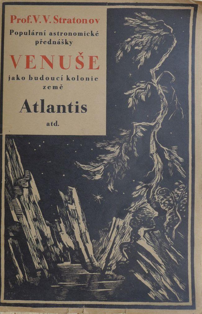 V.V. Stratonov - Populární astronomické přednášky. Venuše jako budoucí kolonie země Atlantis.