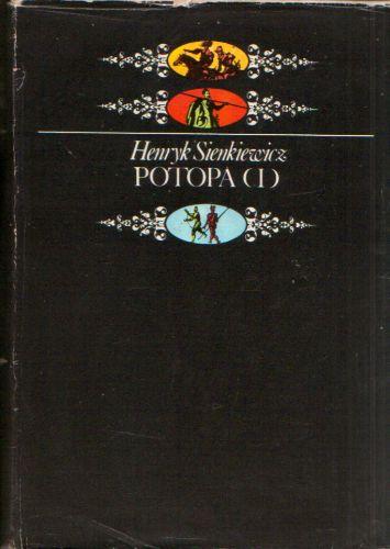 Henryk Sienkiewicz - Potopa I+II