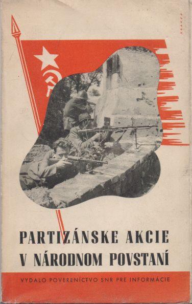 Rudo Brtáň - Partyzánske akcie v národnom povstaní