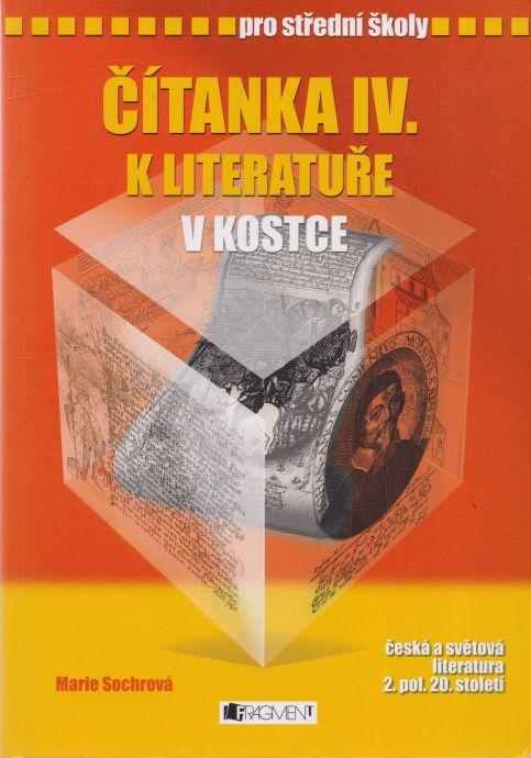 Marie Sochrová - Čítanka IV. k literatuře v kostce