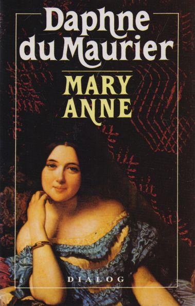 Daphne du Maurier - Mary Anne