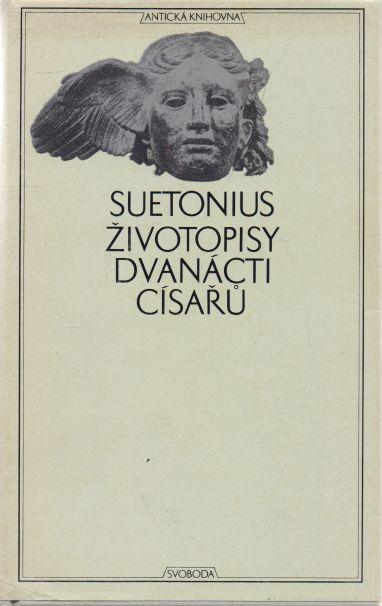 Gajus Suetonius Tranquillus - Životopisy dvanácti císařů