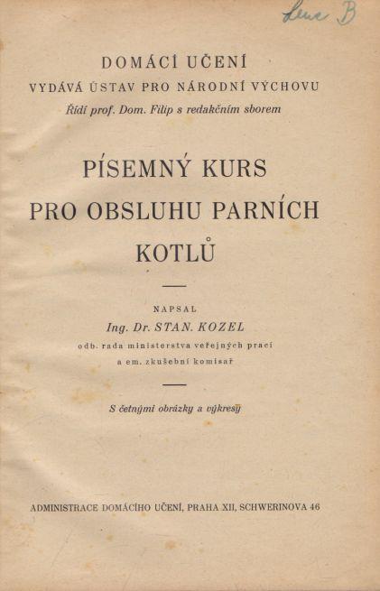 Stanislav Kozel - Písemný kurs pro obsluhu parních kotlů