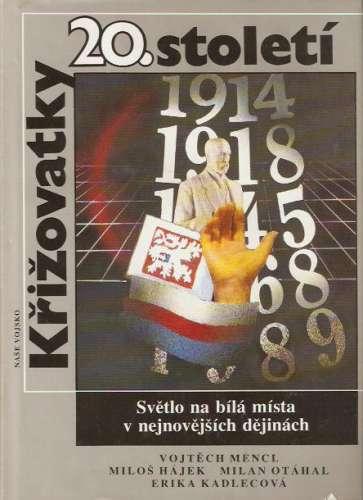 V. Mencl, M. Hájek, M. Otáhal, E. Kadlecová - Křižovatky 20. století