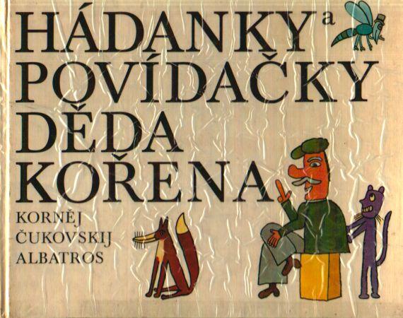 Korněj Čukovskij - Hádanky a povídačky děda Kořena