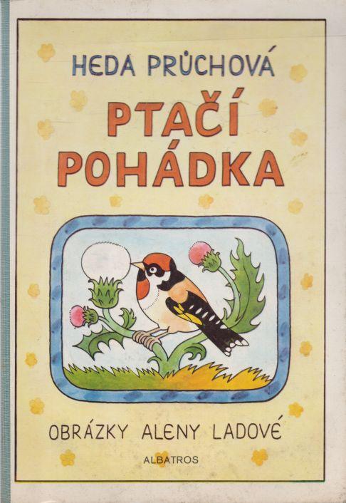 Heda Průchová - Ptačí pohádka