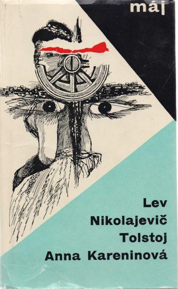 Lev Nikolajevič Tolstoj - Anna Kareninová