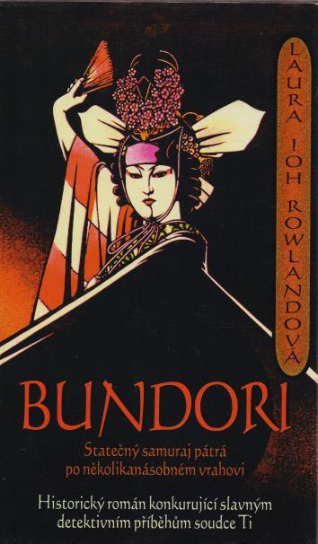 Laura Joh Rowlandová - Bundori