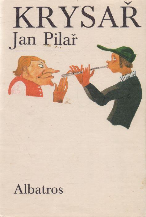 Jan Pilař - Krysař