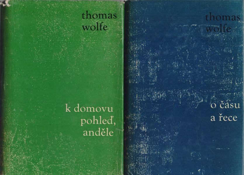 Thomas Wolfe - K domovu pohleď, anděle! O času a řece.