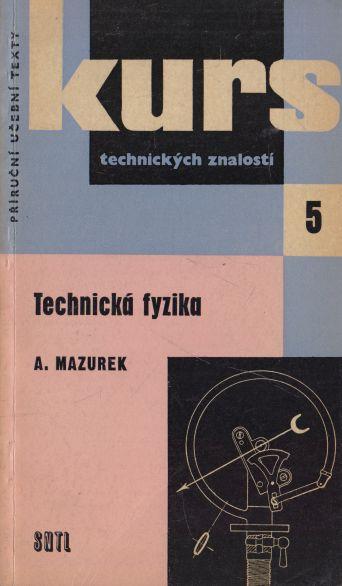 A. Mazurek - Technická fyzika