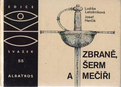 Ludiše Letošníková, Josef Herčík - Zbraně, šerm a mečíři
