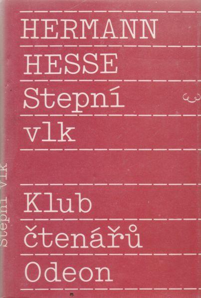 Hermann Hesse - Stepní vlk