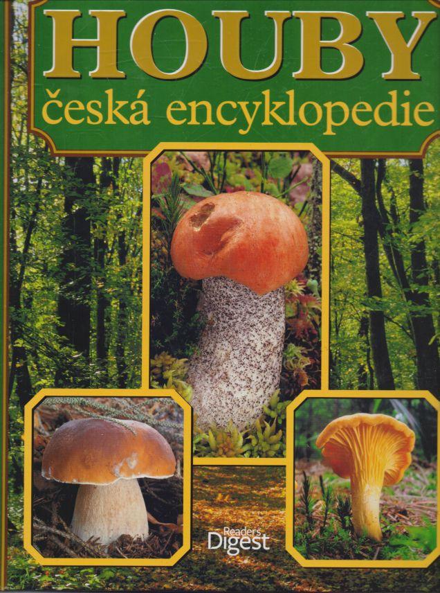 kolektiv autorů - Houby - česká encyklopedie