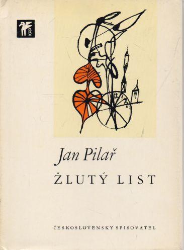 Jan Pilař - Žlutý list