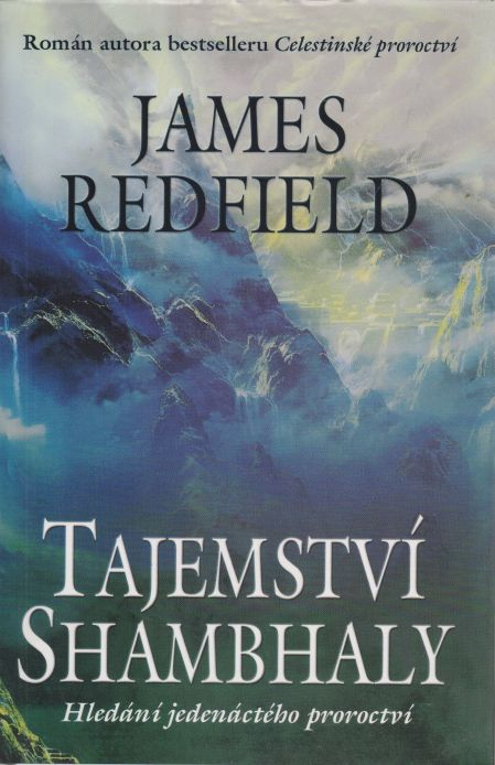 James Redfield - Tajemství Shambhaly