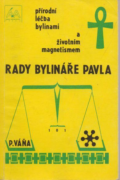 Pavel Váňa - Rady bylináře Pavla