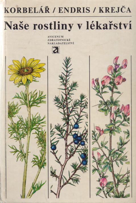 Korbelář, Endris, Krejča - Naše rostliny v lékařství