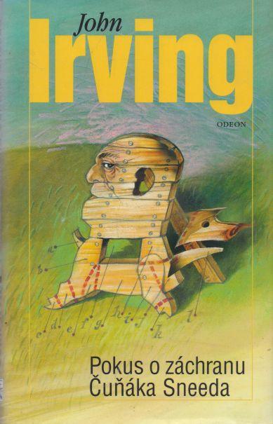John Irving - Pokus o záchranu Čuňáka Sneeda