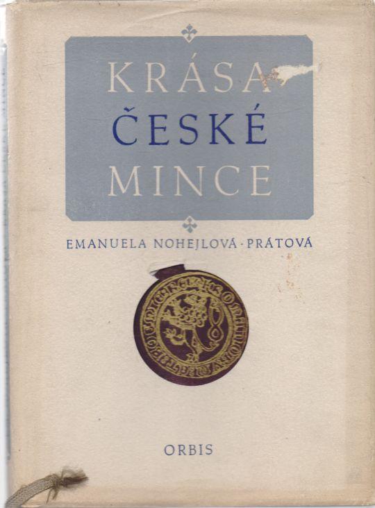 Emanuela Nohejlová-Prátová - Krása české mince