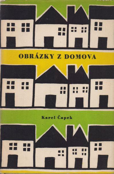 Karel Čapek - Obrázky z domova