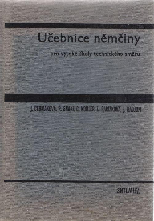 J. Čermáková a kol. - Učebnice němčiny pro vysoké školy technického směru