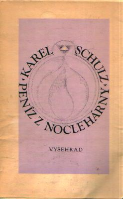 Karel Schulz - Peníz z noclehárny
