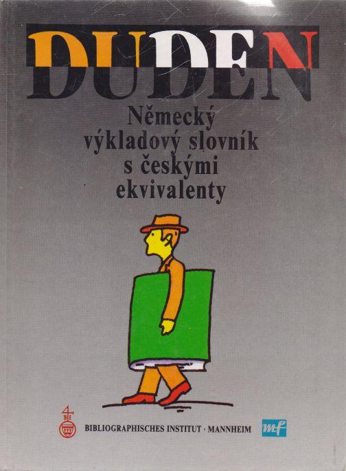kolektiv autorů - Duden. Německý výkladový slovník s českými ekvivalenty.