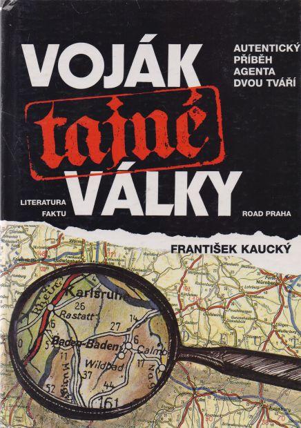 František Kaucký - Voják tajné války