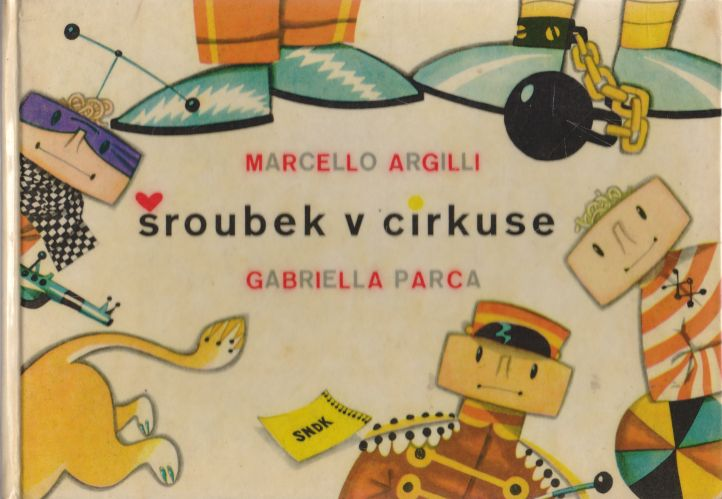 Marcello Argilli, Gabriella Parca - Šroubek v cirkuse